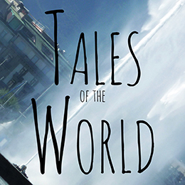 Tales of the Worldt
