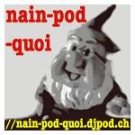 Nain-Pod-Quoi